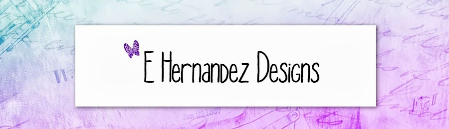 E Hernandez Designs