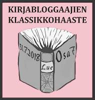 Kirjabloggaajien Klassikkohaaste osa 7 (31.7.2018)