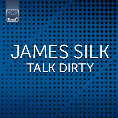 James Silk - Talk Dirty