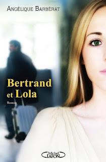 http://lacaverneauxlivresdelaety.blogspot.fr/2015/07/bertrand-et-lola-de-angelique-barberat.html