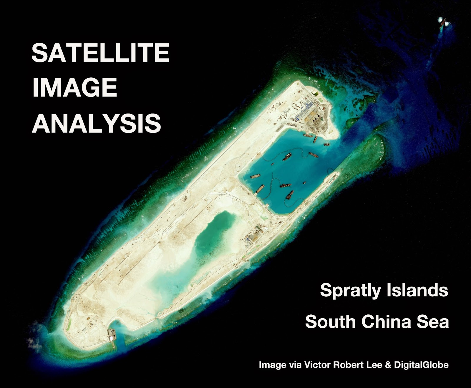 China's New Military Installations In the Disputed Spratly Islands: Satellite Image Update