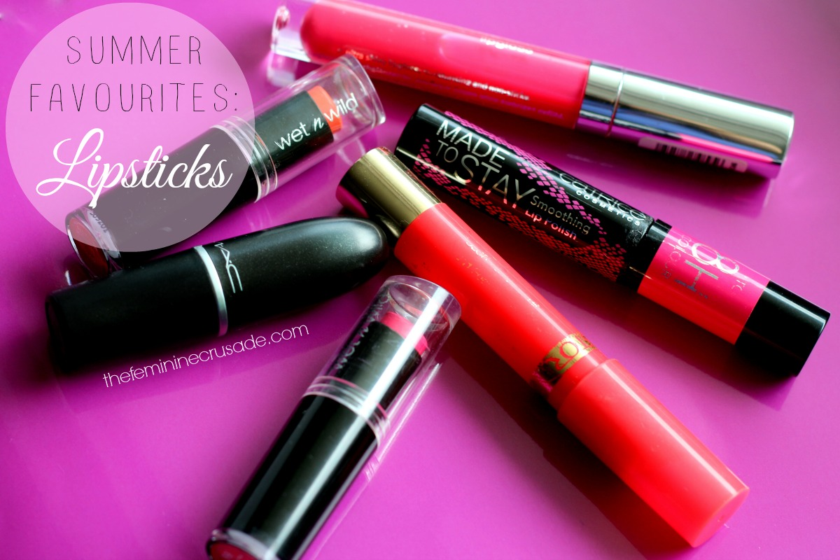 Summer Favourites: Lipsticks