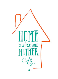 LostBumblebee ©2015 MDBN : Home is where your mother is : Free donate to download Printable : PERSONAL USE ONLY!