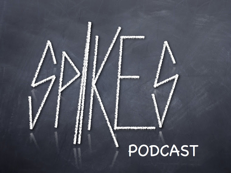 Listen to my podcast at SPIKES