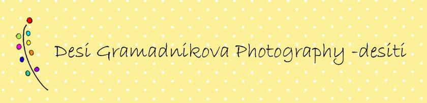 Desi Gramadnikova Photography - desiti