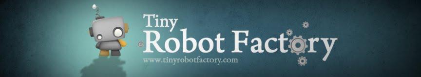 Tiny Robot Factory