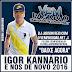 IGOR KANNÁRIO - É NÓS DE NOVO 2016