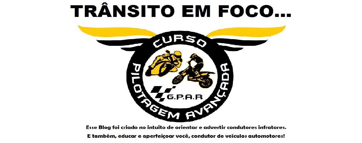 TRÂNSITO EM FOCO...