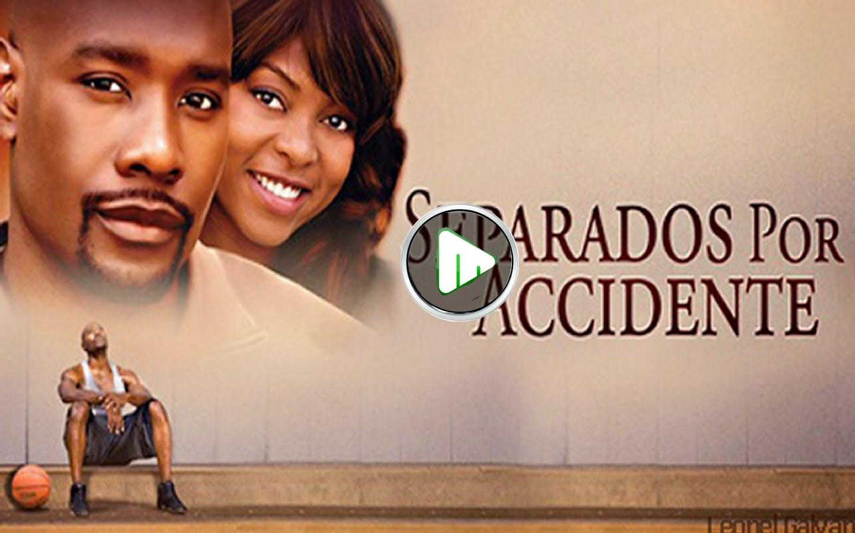 Matrimonio Por Accidente Pelicula : Separados por accidente hermosa películas para jóvenes y