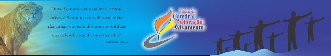Ministério Catedral da Adoração e Avivamento