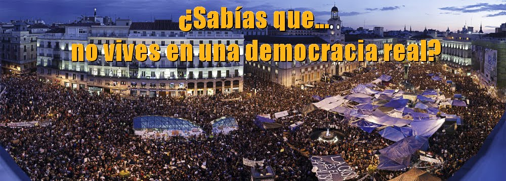¿Sabías que... no vives en una DEMOCRACIA REAL?