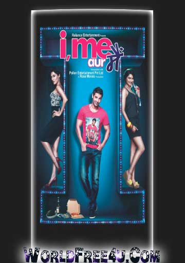 Poster Of Bollywood Movie I Me aur Main (2013) 300MB Compressed Small Size Pc Movie Free Download World4ufree.Org