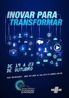 Convite SEBRAE RJ - Semana de Tecnologia e Inovação 2015 - Eventos gratuitos