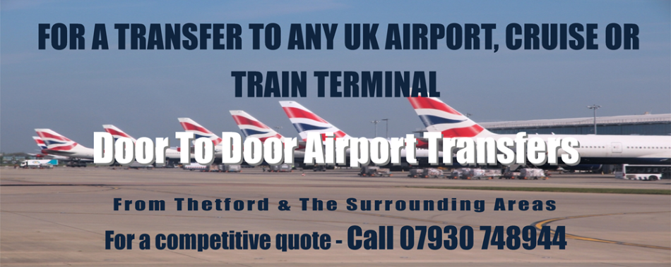 Door To Door Airport Transfers Thetford Blog