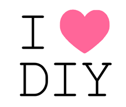 I love DIY