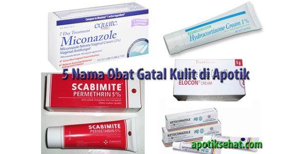 Obat Gatal Kulit di Apotik
