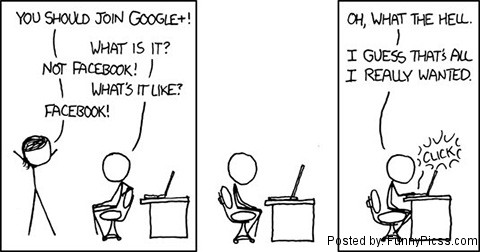 Google+ Funny Comics: Not Facebook, Like Facebook