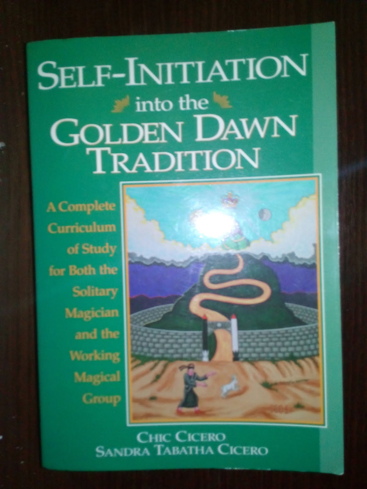 'Self-Initiation into the Golden Dawn Tradition' book by Chic Cicero & Sandra Tabatha Cicero.