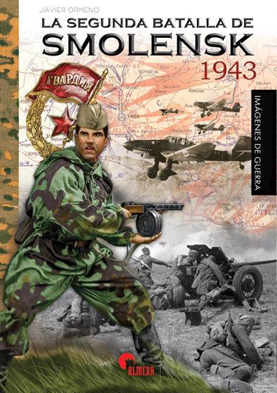 La segunda batalla de Smolensk 1943