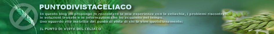 CeliachiaBlog - PUNTO DI VISTA CELIACO