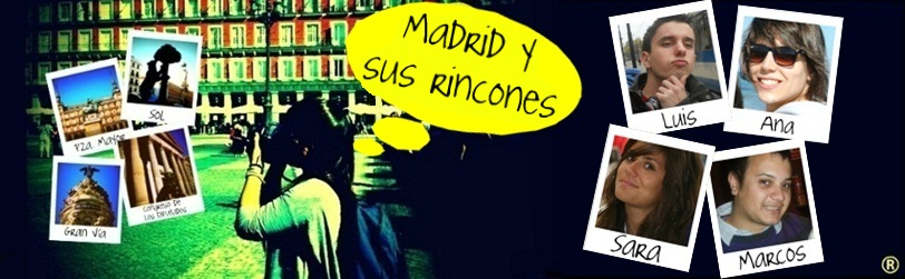Madrid y sus rincones