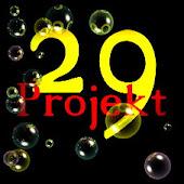 Projekt 29 - oder ...warum man jeden Tag leben sollte!