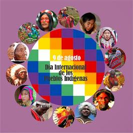 9 de agosto - Día Internacional de los Pueblos Indígenas