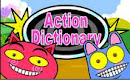 AN ACTION DICTIONARY