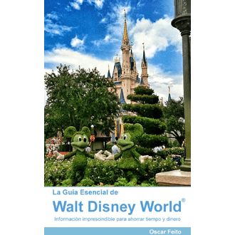 La Guía Definitiva de Disney World