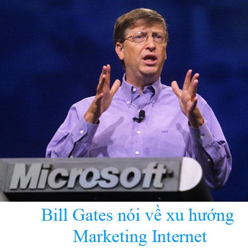 Bill Gates nói về quảng cáo trực tuyến