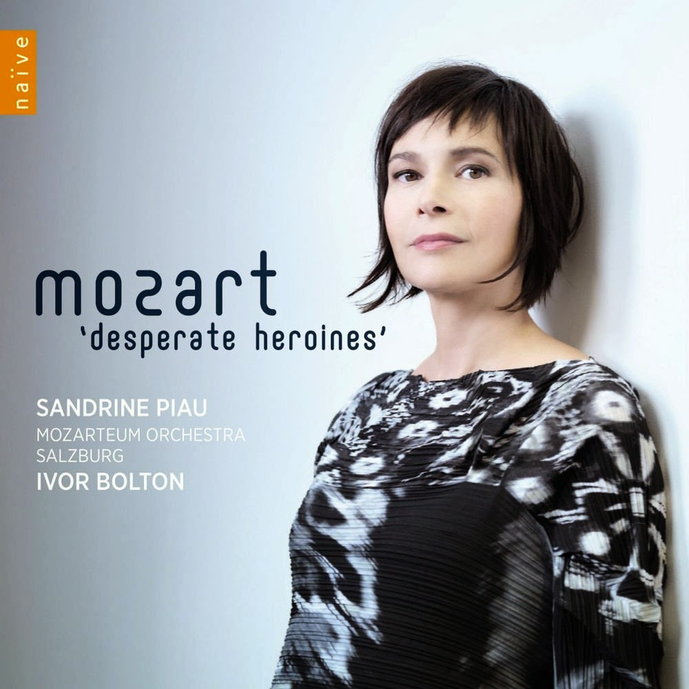 Mozart Desperate Heroines; Sandrine Piau, Mozarteum Orchestra Salzburg, Ivor Bolton; Naive