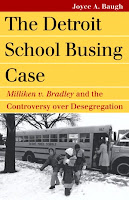 The Detroit School Busing Case by Joyce Baugh