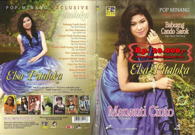 Elsa Pitaloka - Mananti Cinto (Album Pop Minang Exclusive)
