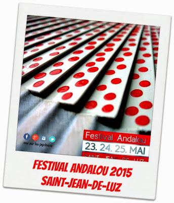 Festival Andalou 2015 à Saint Jean de Luz