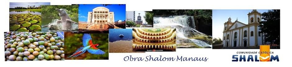 OBRA SHALOM MANAUS