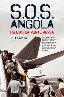 A-SOS Angola - Os Dias Da Ponte Aérea GARCIA, RITA Ano da Edição / Impressão / 2011