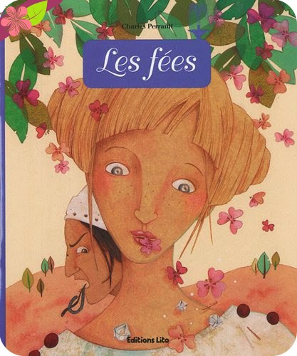 Les fées- Anne Royer et Elodie Coudray - éditions Lito