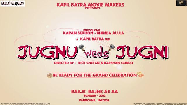 Jugnu Weds Jugni - Karan Sekhon, Bhinda Aujla - Punjabi Movie