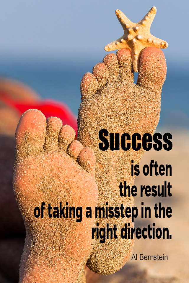 visual quote - image quotation for SUCCESS - Success is often the result of taking a misstep in the right direction. - Al Bernstein