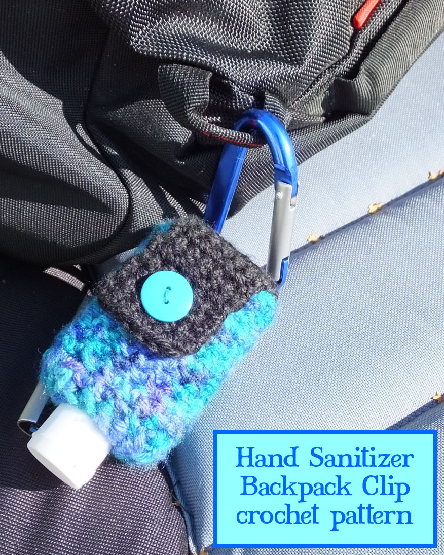 Hand Sanitizer Backpack Clip crochet pattern #backtoschool