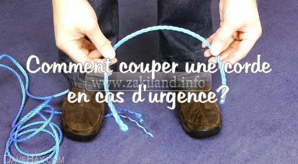 Comment coupe une corde en cas d'urgence (astuce)