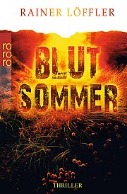 http://rowohlt.de/buch/Rainer_Loeffler_Blutsommer.2966048.html