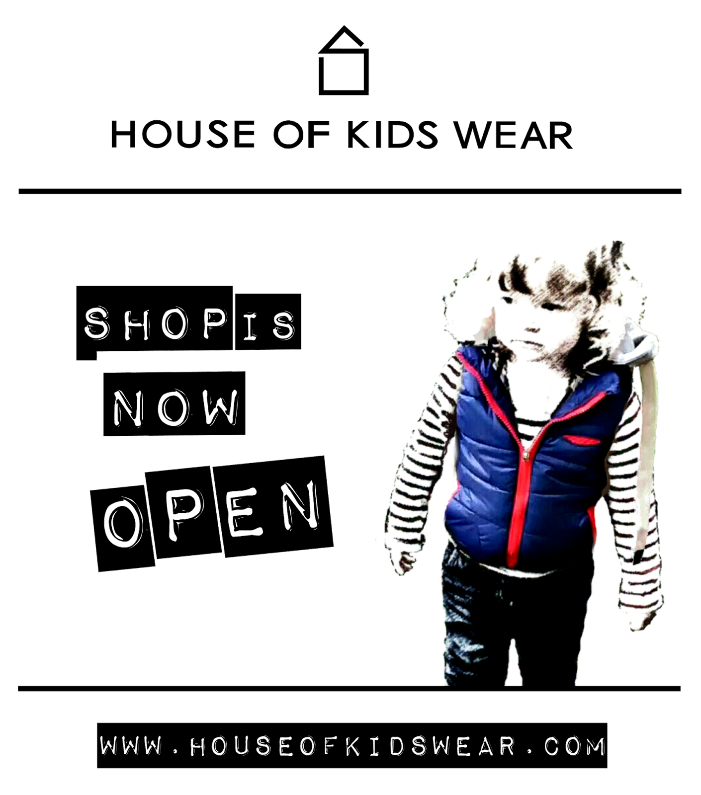 www.houseofkidswear.com Clothes for Kids