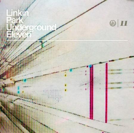 Baixar CD Linkin+Park+Underground+Eleven Linkin Park   Underground Eleven [2011]