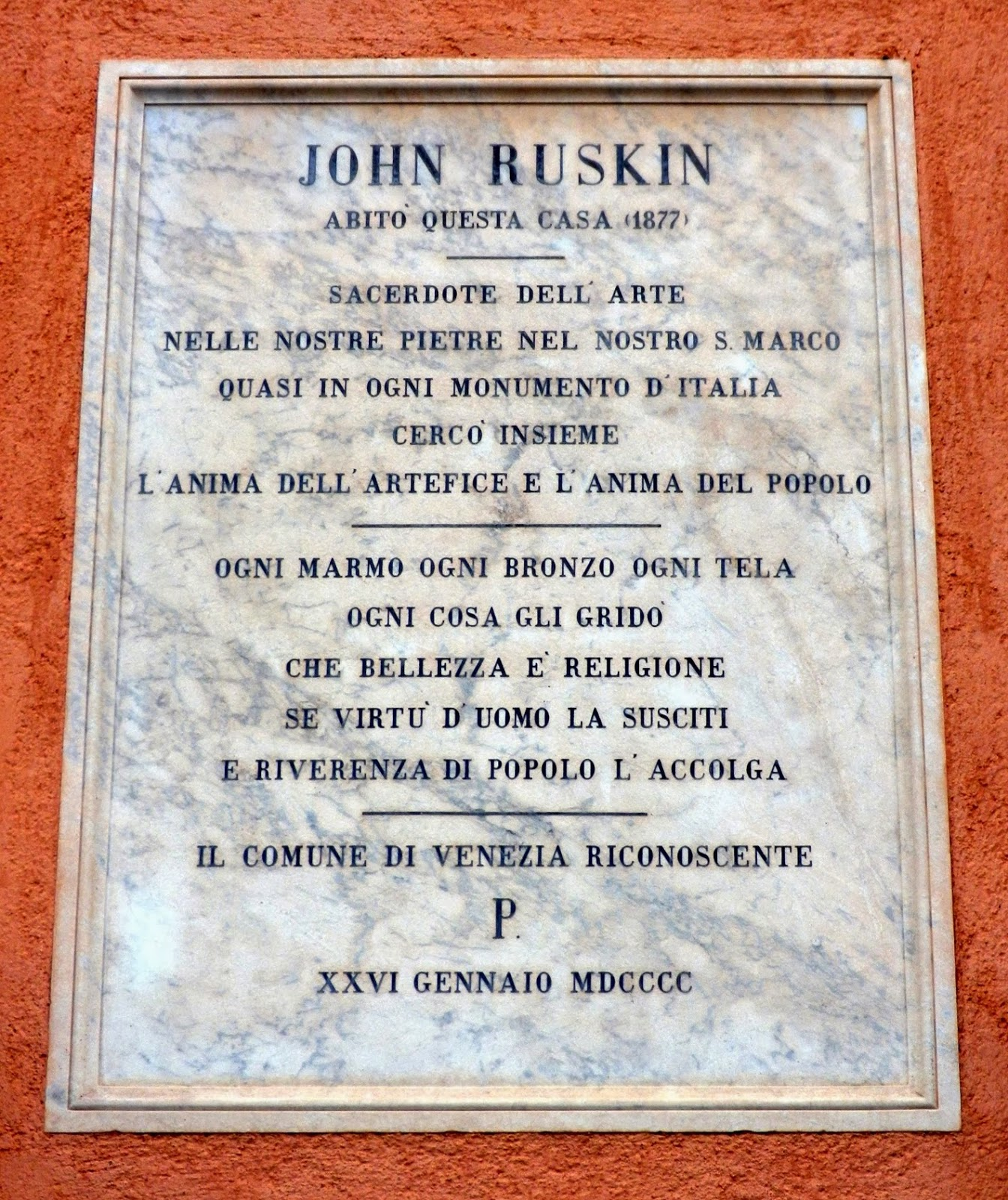 A plaque to John Ruskin on the Pensione Calcina, Zattere, Venice