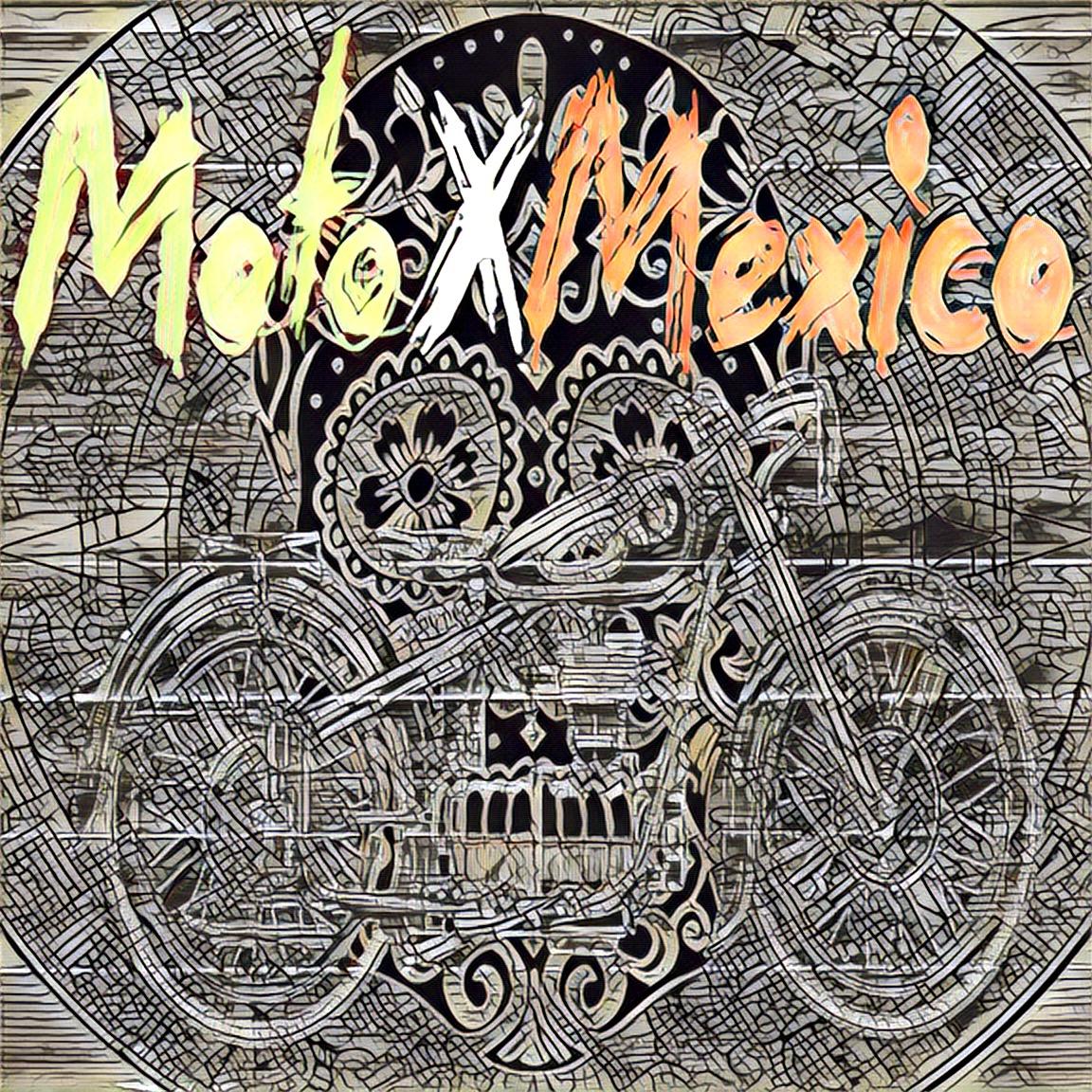 #MotoporMexico