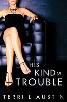 His Kind of Trouble (Beauty and the Brit #2)