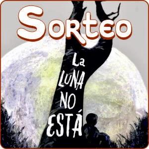 http://eluniversodeloslibros.blogspot.com.es/2014/03/sorteo-la-luna-no-esta.html