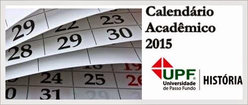 Calendário Acadêmico História/UPF 2015