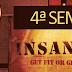 Fitness | Insanity Workout - 4ª Semana